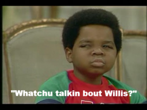 Whatcha talkin about Willis screen grab